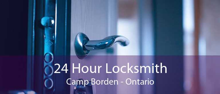 24 Hour Locksmith Camp Borden - Ontario