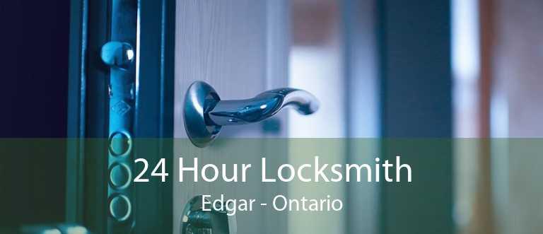 24 Hour Locksmith Edgar - Ontario