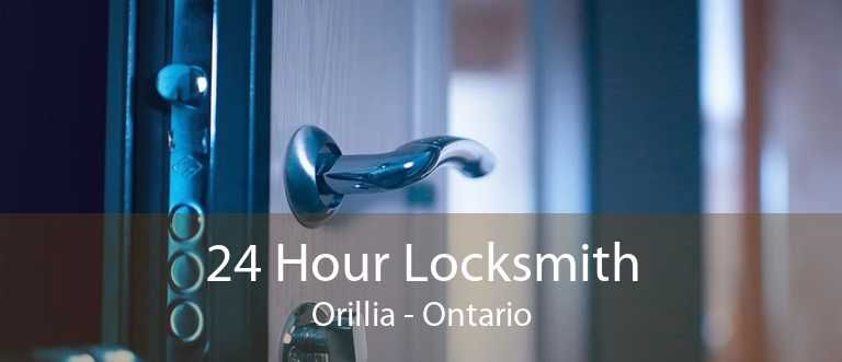 24 Hour Locksmith Orillia - Ontario