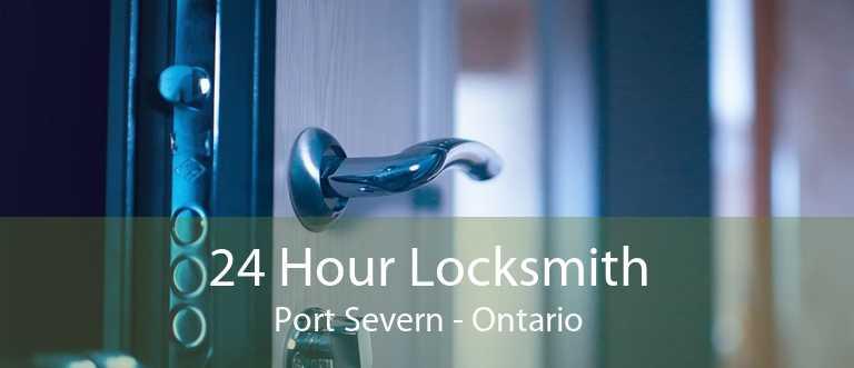24 Hour Locksmith Port Severn - Ontario