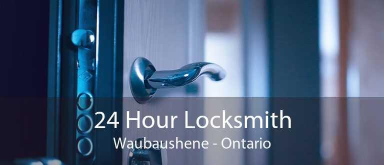 24 Hour Locksmith Waubaushene - Ontario