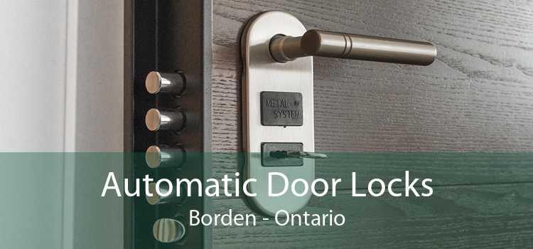 Automatic Door Locks Borden - Ontario
