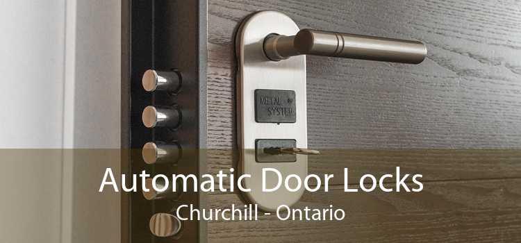 Automatic Door Locks Churchill - Ontario
