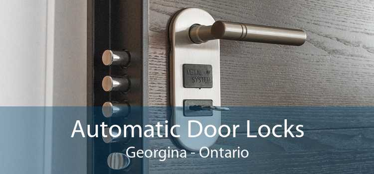 Automatic Door Locks Georgina - Ontario