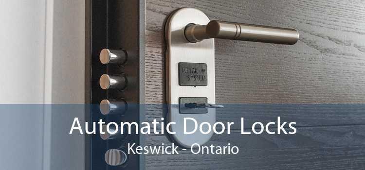 Automatic Door Locks Keswick - Ontario