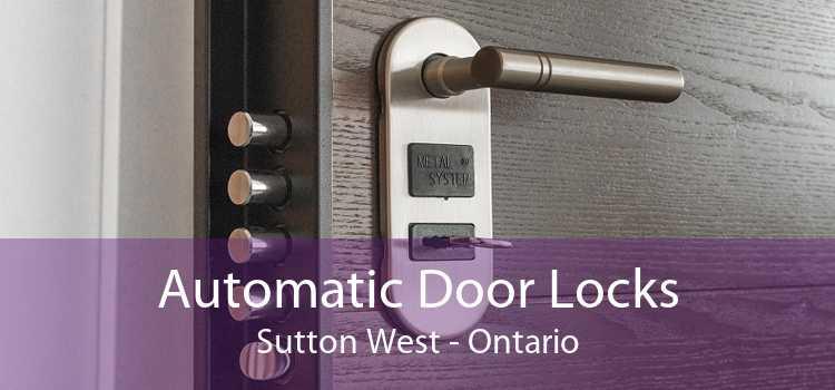 Automatic Door Locks Sutton West - Ontario