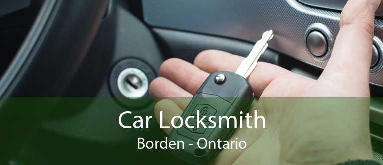 Car Locksmith Borden - Ontario