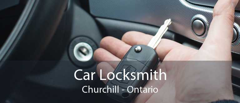 Car Locksmith Churchill - Ontario