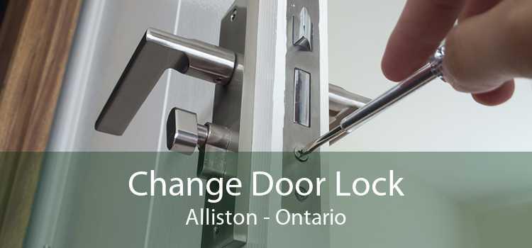 Change Door Lock Alliston - Ontario