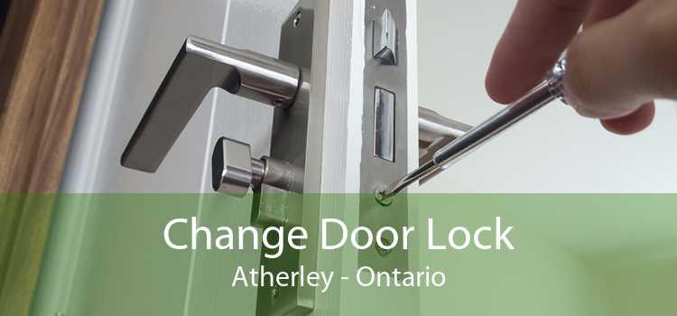 Change Door Lock Atherley - Ontario