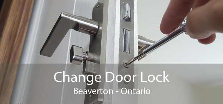Change Door Lock Beaverton - Ontario
