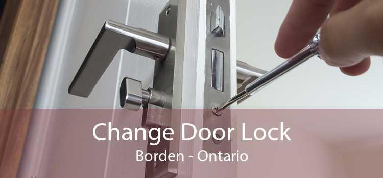 Change Door Lock Borden - Ontario