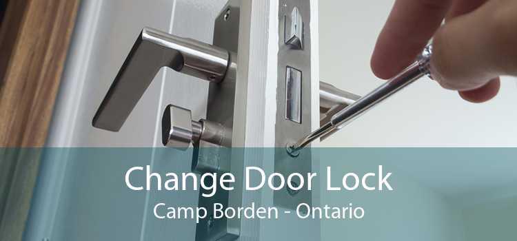 Change Door Lock Camp Borden - Ontario