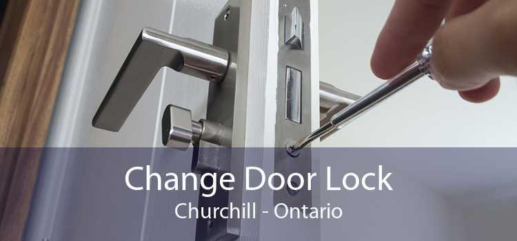 Change Door Lock Churchill - Ontario