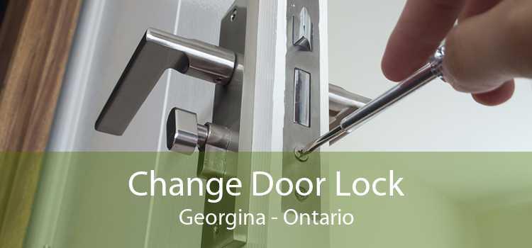 Change Door Lock Georgina - Ontario