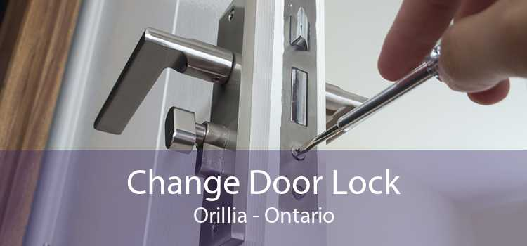 Change Door Lock Orillia - Ontario