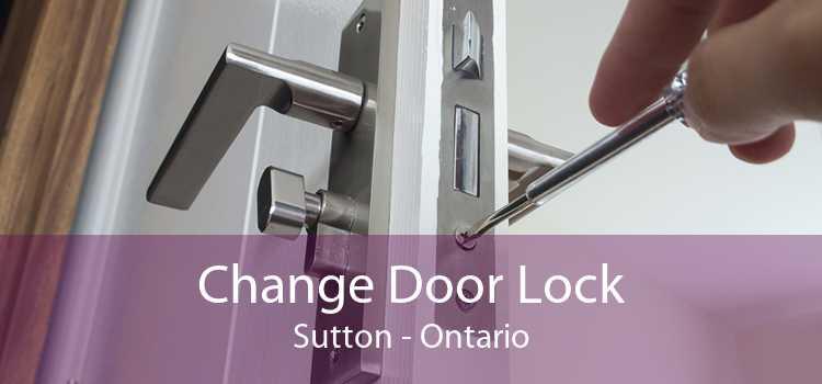 Change Door Lock Sutton - Ontario