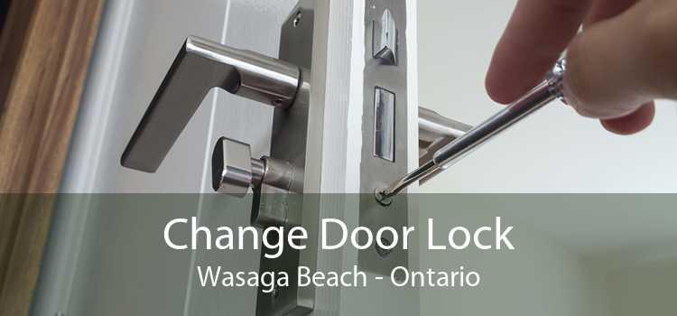 Change Door Lock Wasaga Beach - Ontario