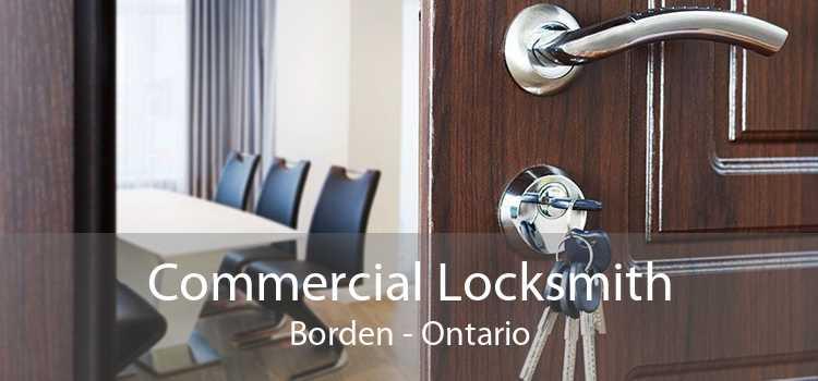 Commercial Locksmith Borden - Ontario