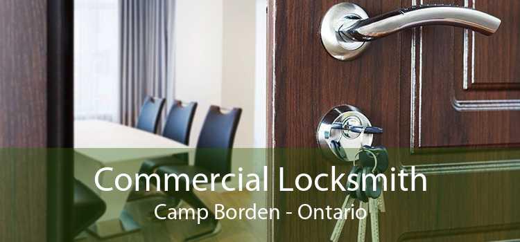 Commercial Locksmith Camp Borden - Ontario