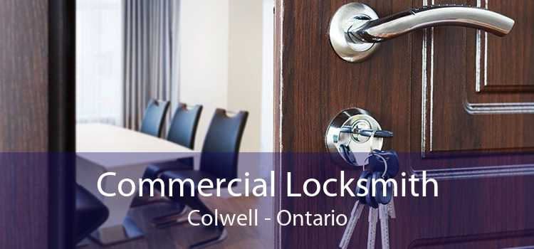 Commercial Locksmith Colwell - Ontario
