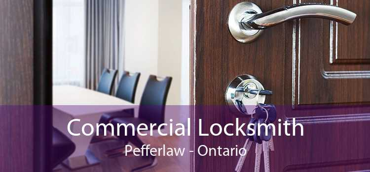 Commercial Locksmith Pefferlaw - Ontario