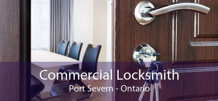 Commercial Locksmith Port Severn - Ontario