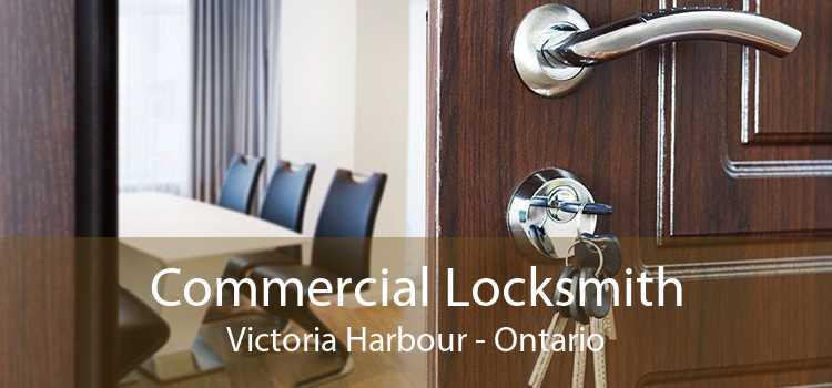 Commercial Locksmith Victoria Harbour - Ontario