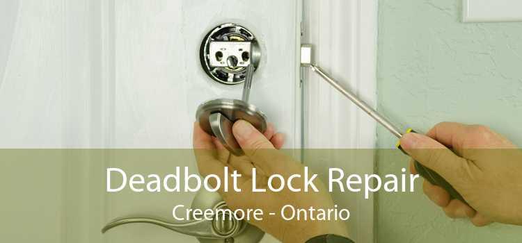 Deadbolt Lock Repair Creemore - Ontario