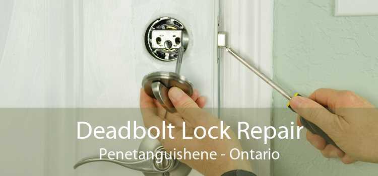 Deadbolt Lock Repair Penetanguishene - Ontario