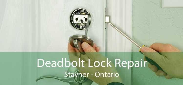 Deadbolt Lock Repair Stayner - Ontario