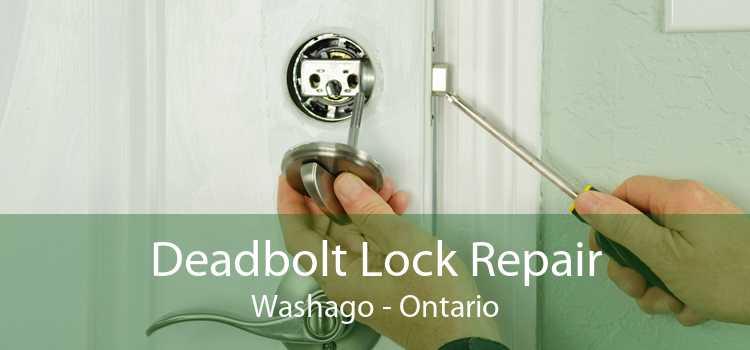 Deadbolt Lock Repair Washago - Ontario