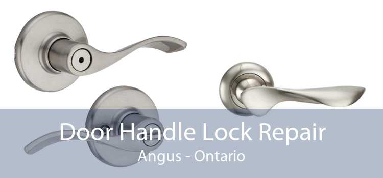 Door Handle Lock Repair Angus - Ontario