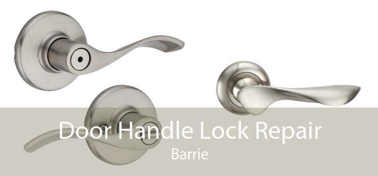 Door Handle Lock Repair Barrie