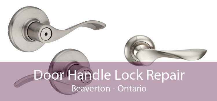Door Handle Lock Repair Beaverton - Ontario