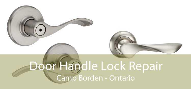Door Handle Lock Repair Camp Borden - Ontario