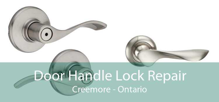 Door Handle Lock Repair Creemore - Ontario