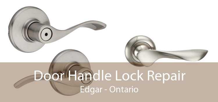 Door Handle Lock Repair Edgar - Ontario