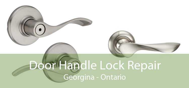 Door Handle Lock Repair Georgina - Ontario