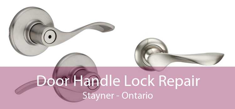 Door Handle Lock Repair Stayner - Ontario