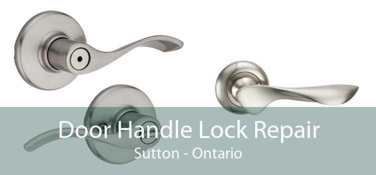 Door Handle Lock Repair Sutton - Ontario