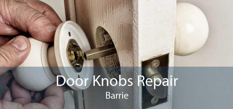 Door Knobs Repair Barrie