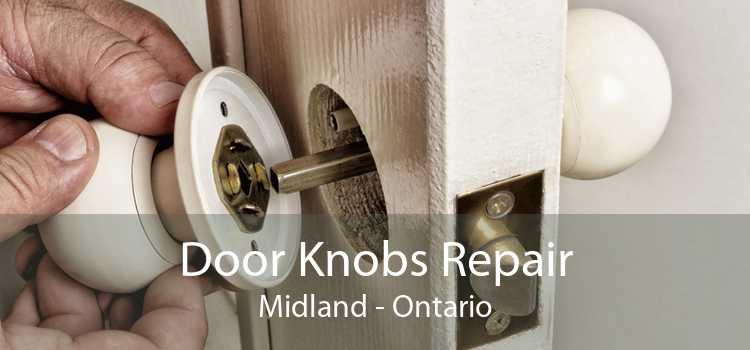 Door Knobs Repair Midland - Ontario