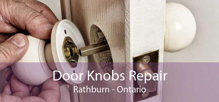 Door Knobs Repair Rathburn - Ontario