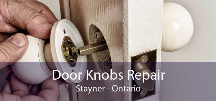 Door Knobs Repair Stayner - Ontario