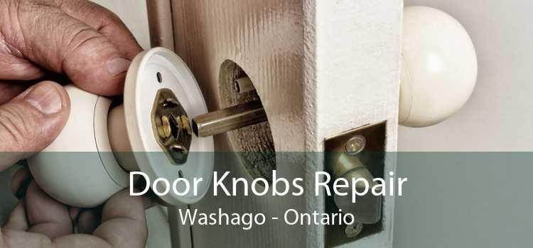 Door Knobs Repair Washago - Ontario