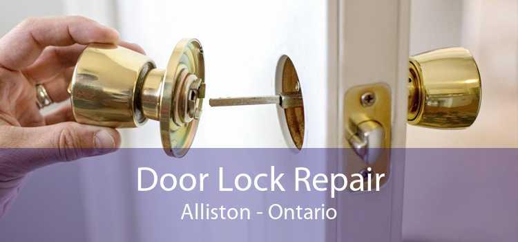 Door Lock Repair Alliston - Ontario