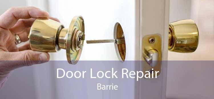 Door Lock Repair Barrie