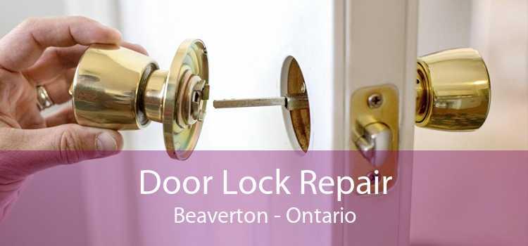 Door Lock Repair Beaverton - Ontario