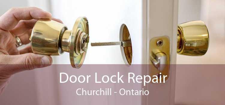 Door Lock Repair Churchill - Ontario